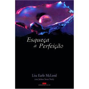 Esqueça a Perfeição