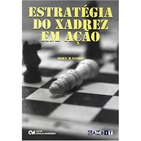 Estratégia do Xadrez em Ação