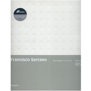 Francisco Serrano: Obra Completa - Bilíngue
