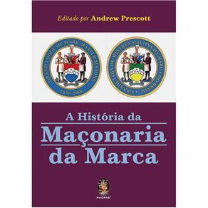 História da Maçonaria da Marca