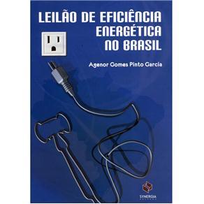 Leilão de Eficiência Energética no Brasil