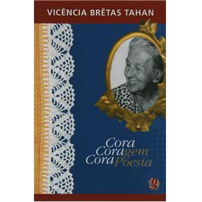 Cora Coragem, Cora Poesia - Vivência Brêtas Tahan