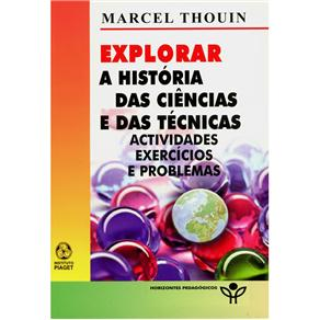Explorar a História das Ciencias e das Técnicas
