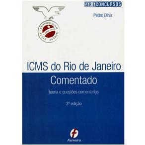 Icms do Rio de Janeiro Comentado: Teoria e Questões Comentadas