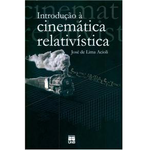 Introdução a Cinemática Relativística