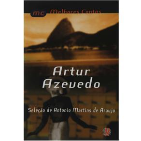 Melhores Contos - Artur Azevedo - Artur Azevedo