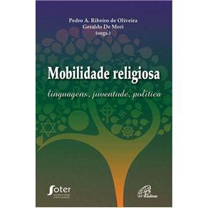 Mobilidade Religiosa: Liguagens, Juventude, Política