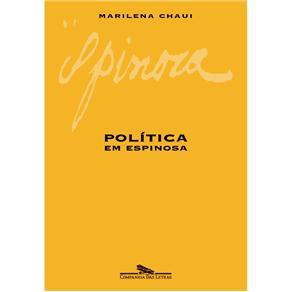 Política em Espinosa - Marilena Chaui