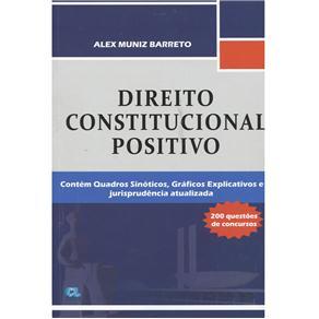 Direito Constitucional Positivo - Alex Muniz Barreto
