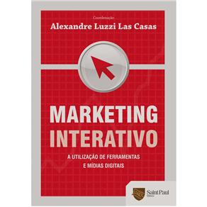 Marketing Interativo: a Utilização de Ferramentas e Mídias Digitais
