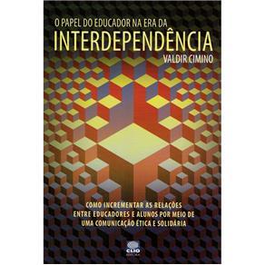 Papel do Educador na Era da Interdependência