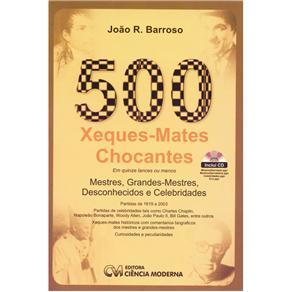 500 Xeques-mates Chocantes