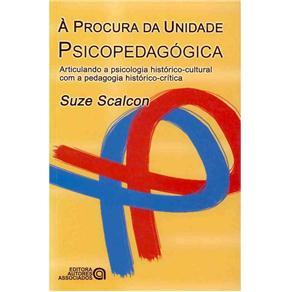 A Procura da Unidade Psicopedagogica