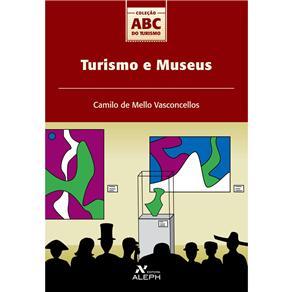 Turismo e Museus - Col. Abc do Turismo