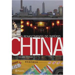 China - o Renascimento do Imperio