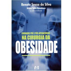 Obesidade - Cuidados Pre e Pos-operatorios na Cirurgia