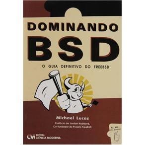 Dominando Bsd - o Guia Definitivo do Freebsd