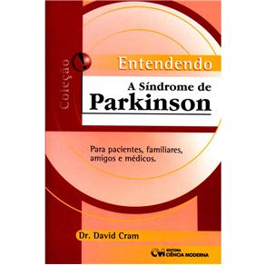 Entendendo a Sindrome de Parkinson