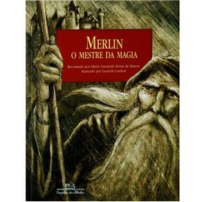 Merlin: o Mestre da Magia