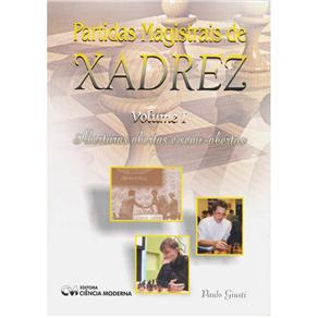 Partidas Magistrais de Xadrez Vol. Ii
