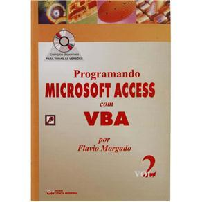 Programando Access Com Vba, Vol. 2 (com Cd)