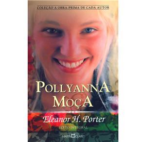 Pollyanna Moca - a Obra Prima de Cada Autor - Vol. 273
