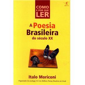 Como e por Que Ler Poesia Brasileira do Sec. Xx