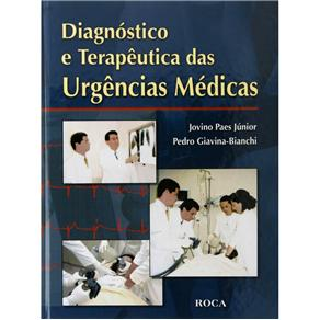Diagnóstico e Terapêutica das Urgências Médicas