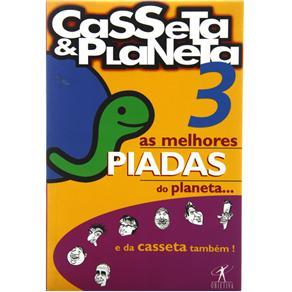 Melhores Piadas do Planeta e da Casseta Também!, as - Vol. 3