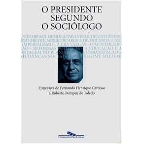 Presidente Segundo o Sociologo, O