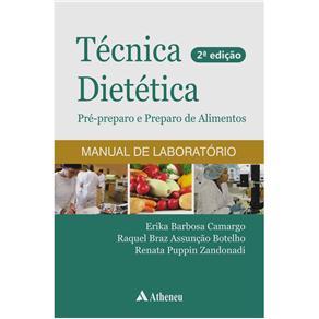 Técnica Dietética: Pré-preparo e Preparo de Alimentos
