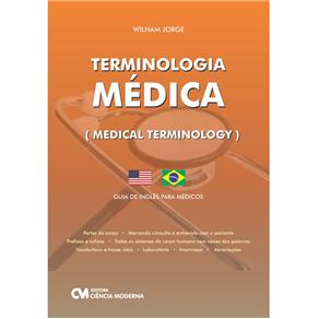 Terminologia Medica: Guia de Ingles para Medicos