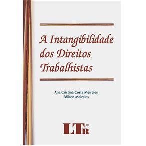 Intangibilidade dos Direitos Trabalhistas, A