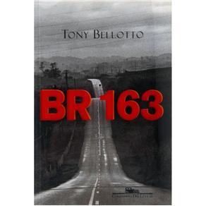 Br 163: Duas Histórias na Estrada