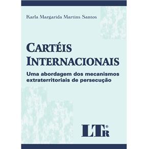 Carteis Internacionais - uma Abordagem dos Mecanismos Extraterritoriais De