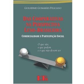 Das Cooperativas na Perspectiva Luso-brasileira - Comercialidade e Particip