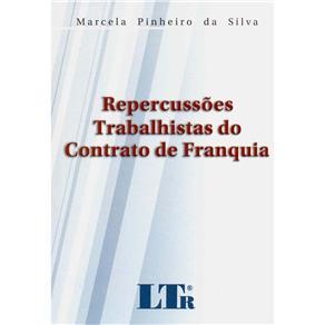 Repercussões Trabalhistas do Contrato de Franquia