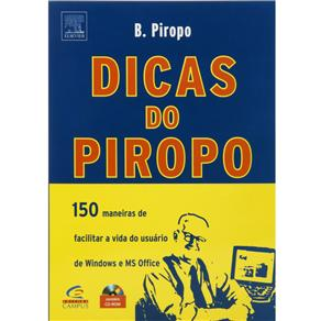 Dicas do Piropo - 150 Maneiras de Facilitar a Vida do Usuario de Windows