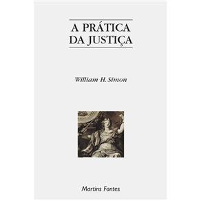 Prática da Justiça, A