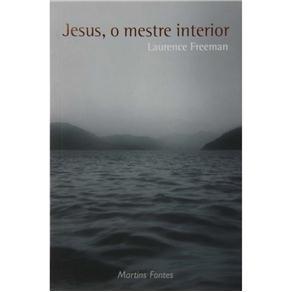Jesus, o Mestre Interior