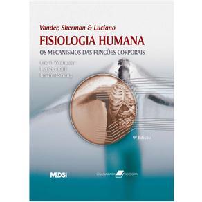 Fisiologia Humana - os Mecanismos das Funcoes Corporais