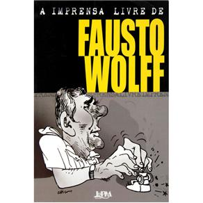 Imprensa Livre de Fausto Wolff, A