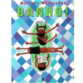 Banho!