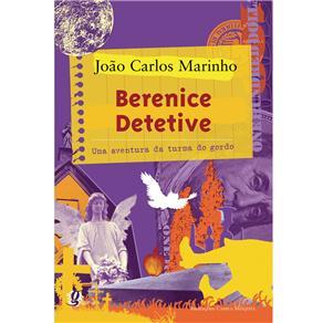 Berenice Detetive - uma Aventura da Turma do Gordo
