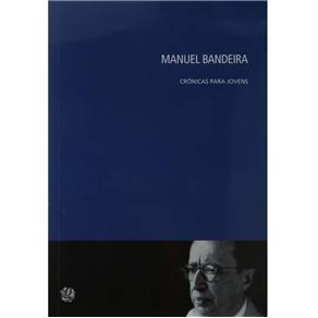 Manuel Bandeira: Crônicas para Jovens