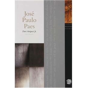 Melhores Poemas de Jose Paulo Paes, Os