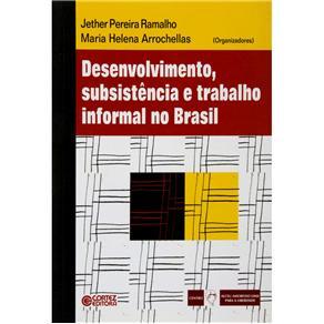 Desenvolvimento, Subsistencia e Trabalho Informal no Brasil