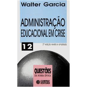 Administração Educacional em Crise