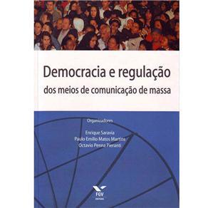 Democracia e Regulacao dos Meios de Comunicacao de Massa