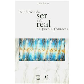 Dialetica do Ser e do Real na Poesia Francesa